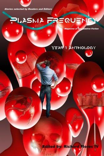 9781492791034: Plasma Frequency: Year One Anthology