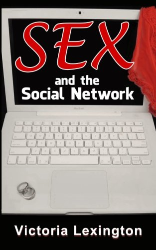 9781492791065: Sex and the Social Network