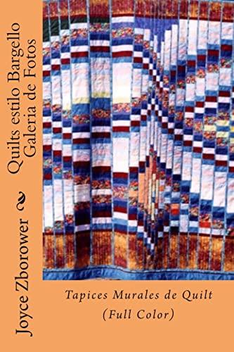 9781492791171: Quilts estilo Bargello Galeria de Fotos: Tapices Murales de Quilt (Color) (Serie Creatividad Inicio Rápido) (Spanish Edition)