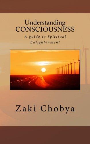 9781492791966: Understanding Consciousness: A guide to Spiritual Enlightenment