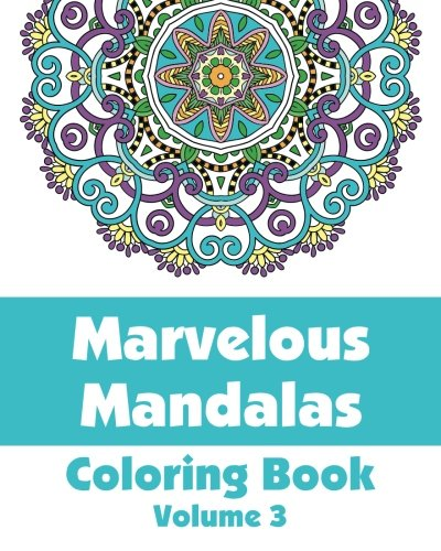 9781492792345: Marvelous Mandalas Coloring Book (Art-Filled Fun Coloring Books)