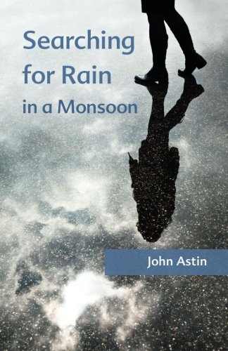 9781492792512: Searching for Rain in a Monsoon