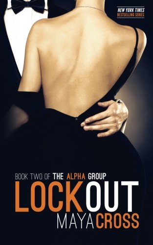 9781492793632: Lockout (The Alpha Group Trilogy #2)