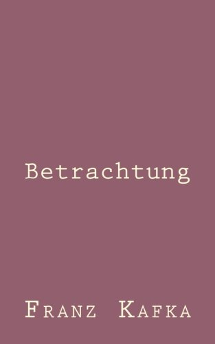 9781492794837: Betrachtung (German Edition)