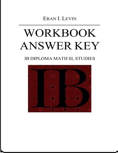 9781492797913: Workbook Answer Key - IB Diploma Math SL Studies