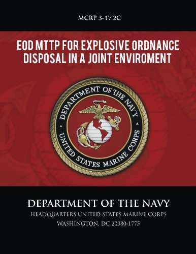 9781492799313: EOD MTTP for Explosive Ordnance Disposal in a Joint Environment