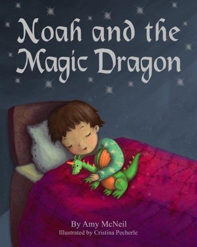 9781492799641: Noah and the Magic Dragon
