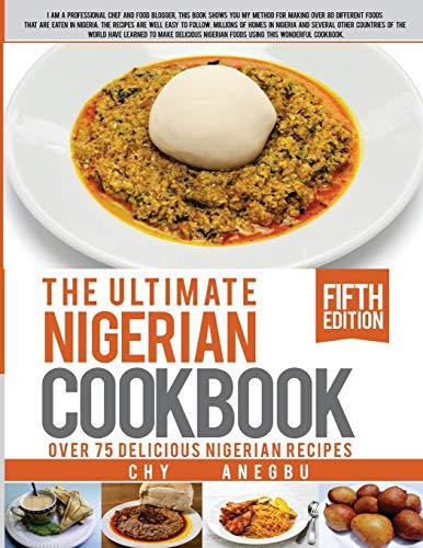 9781492800835: Ultimate Nigerian Cookbook: Best Cookbook for making Nigerian Foods