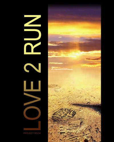 9781492801351: Love 2 Run Project Book: (Journal/Large Notebook) (Sports Series)