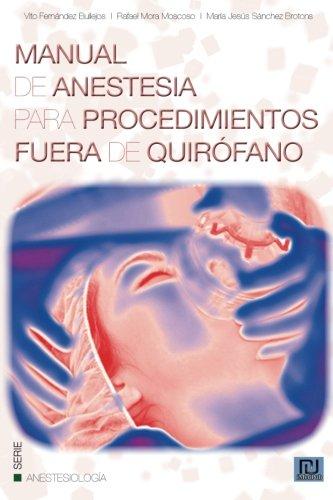 9781492803331: Manual de anestesia para procedimientos fuera de quirofano (Spanish Edition)