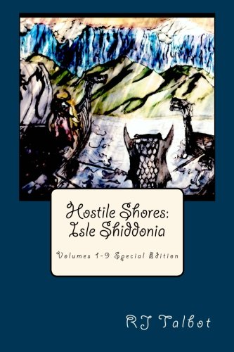 9781492803638: Hostile Shores: Isle Shiddonia: Volumes 1-9 Special Edition