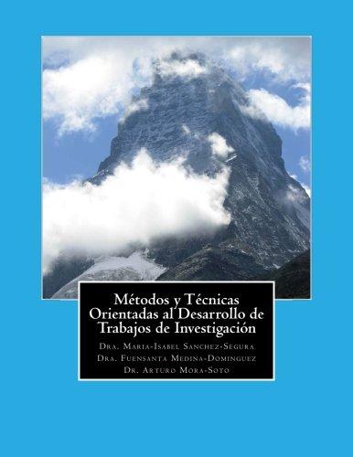 Métodos y Técnicas Orientadas al Desarrollo de Trabajos de Investigación (...