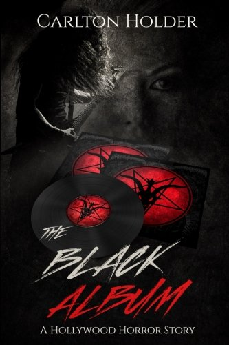 9781492805120: THE BLACK ALBUM: A Hollywood Horror Story