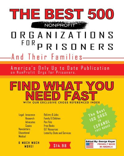 9781492805397: The Best 500 Nonprofit Organizations for Prisoners and Their Families
