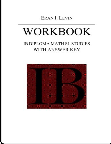 9781492807285: Workbook - IB Diploma Math SL Studies with Answer Key