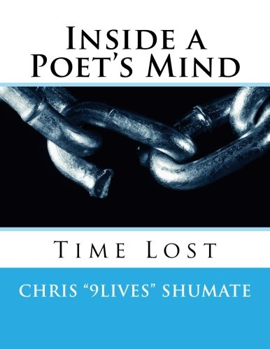 9781492807360: Inside a Poet's Mind: A poetry collection by Chris