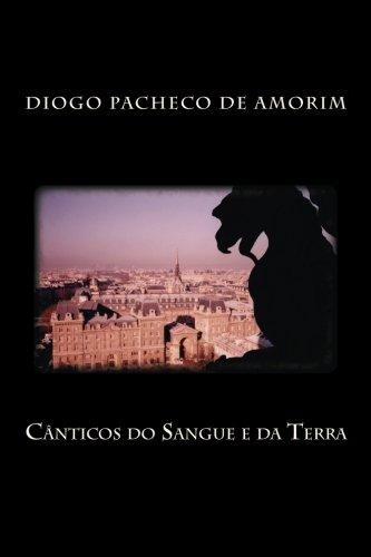 Canticos Do Sangue E Da Terra: Pacheco De Amorim,