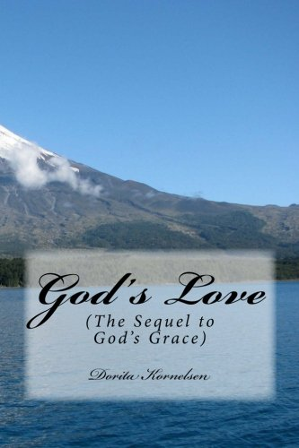 9781492809739: God's Love (The Sequel to God's Grace)