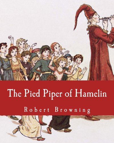 9781492810452: The Pied Piper of Hamelin