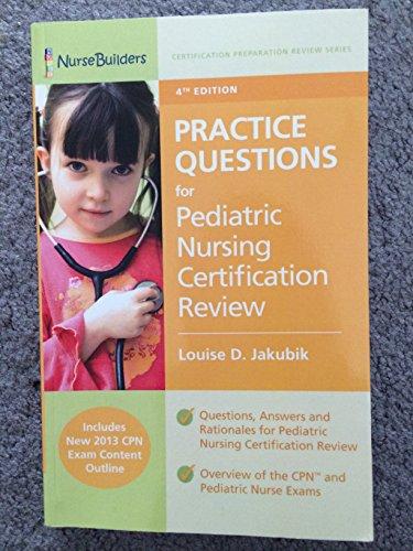 9781492811930: Practice Questions for Pediatric Nursing ...