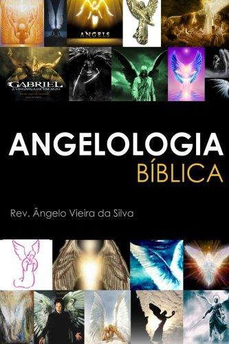 9781492812210: Angelologia Biblica (Estudos Biblicos) (Volume 4) (Portuguese Edition)
