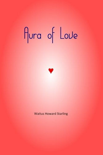 9781492812432: Aura of Love