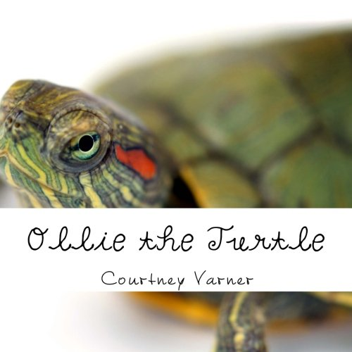 9781492814863: Ollie the Turtle: An Adventure Away from the Pond