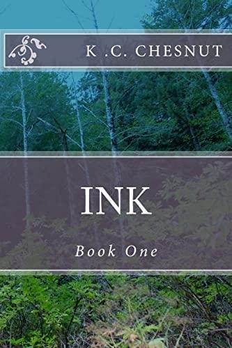 9781492816294: Ink (The Ink Trilogy) (Volume 1)