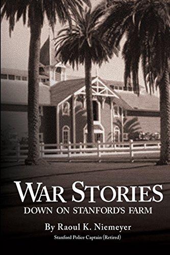 War Stories Down on Stanford's Farm: Niemeyer Ret., Capt Raoul K