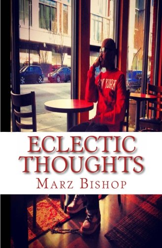 9781492816744: Eclectic Thoughts: a book of poems