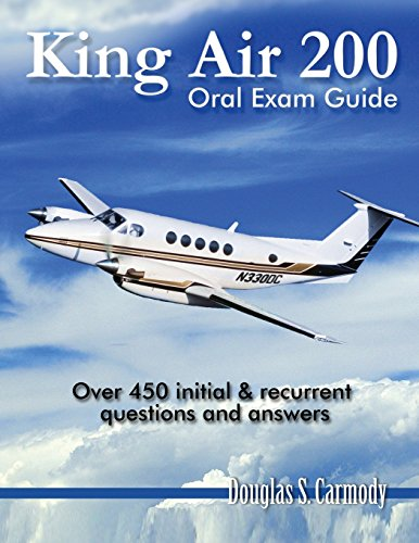9781492818007: King Air 200 - Oral Exam Guide