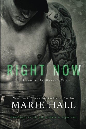 9781492818779: Right Now: Volume 2 (Moments Series)