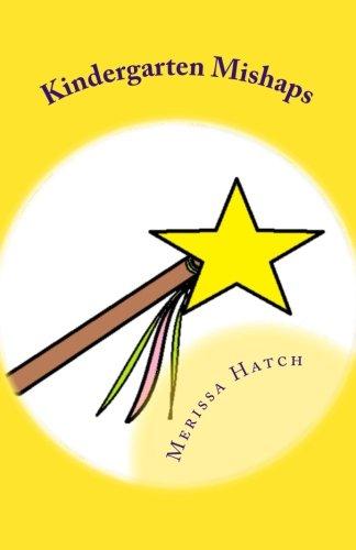 Kindergarten Mishaps: The Magic Teacher
