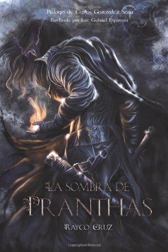 9781492819653: La sombra de Pranthas (Spanish Edition)