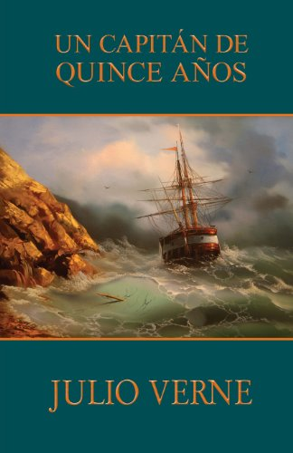9781492820116: Un capitán de quince años (Spanish Edition)