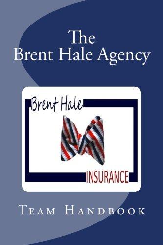 9781492821335: The Brent Hale Agency Inc. Handbook