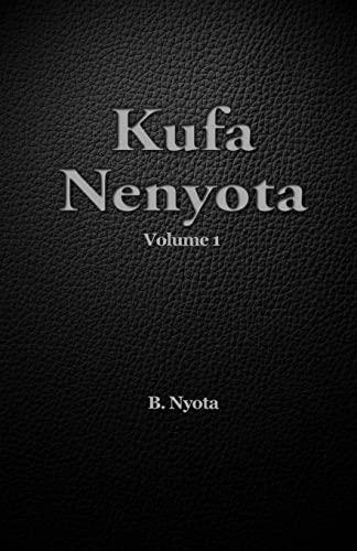 Kufa Nenyota: Volume 1 (Paperback): B Nyota