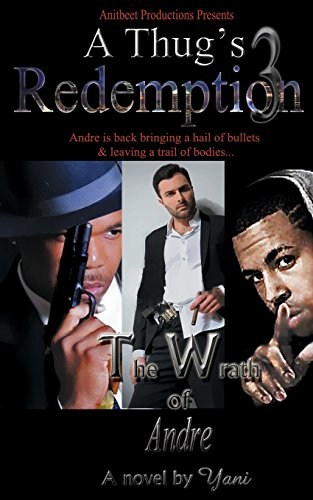 9781492822660: A Thug's Redemption 3: The Wrath of Andre