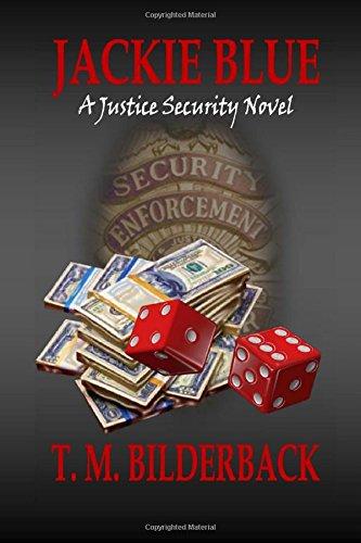 9781492824497: Jackie Blue - A Justice Security Novel