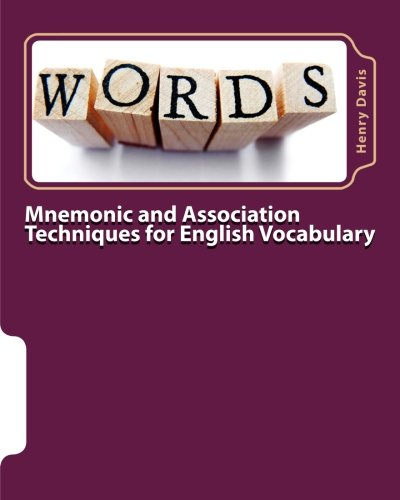 Mnemonic and Association Techniques for English Vocabulary: Davis, Henry