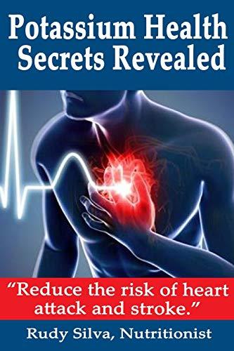 9781492827184: Potassium Health Secrets Revealed: Create an Alkaline Body With Potassium