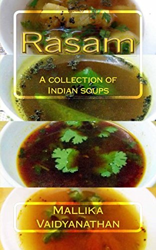 Rasam: A collection of Indian soups: Vaidyanathan, Ms Mallika N