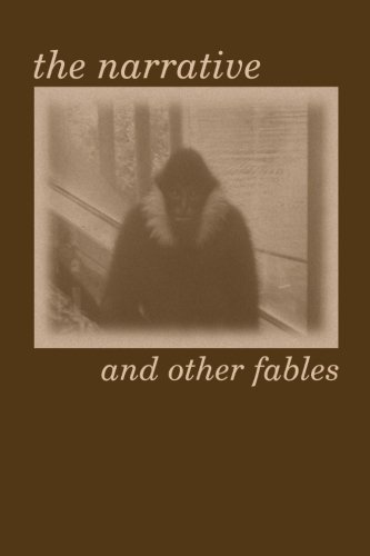 9781492828501: The Narrative and other Fables