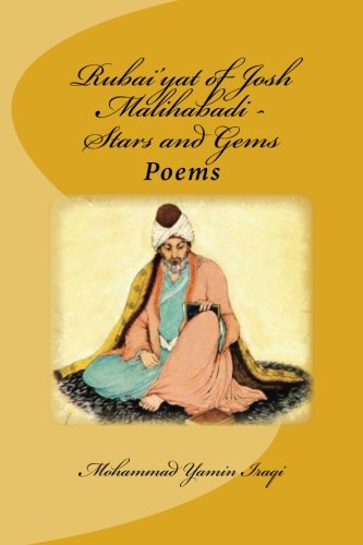9781492829164: Rubai'yat of Josh Malihabadi: Stars and Gems: Stars and Gems