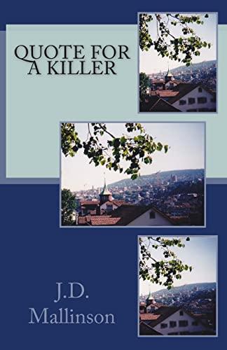Quote for a Killer: J.D. Mallinson