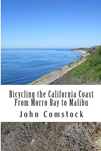 9781492830948: Bicycling the California Coast From Morro Bay to Malibu