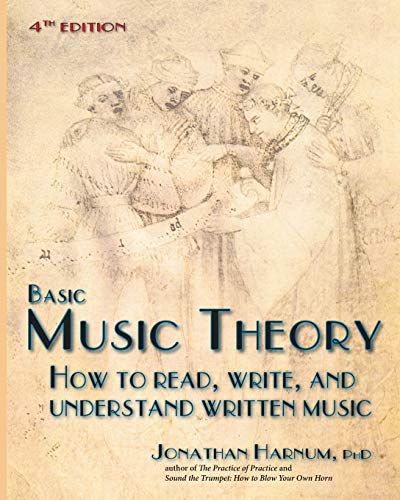 9781492831631: Basic Music Theory, 4th ed.: How to Read, Write, and Understand Written Music