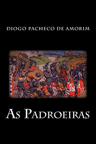 As Padroeiras: Para Alem Da Noite: Pacheco De Amorim,