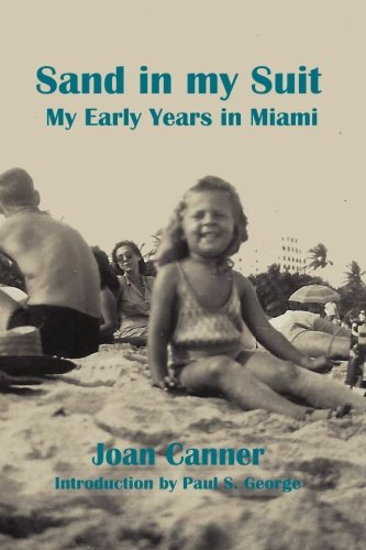 9781492832270: Sand in my Suit My Early Years in Miami