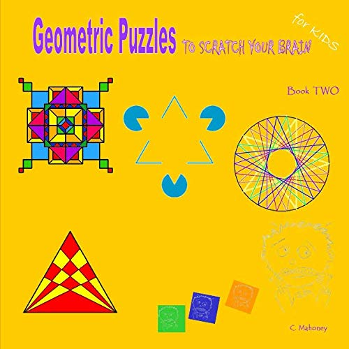 9781492833826: Geometric Puzzles to scratch your brain (Logic Games for Kids)